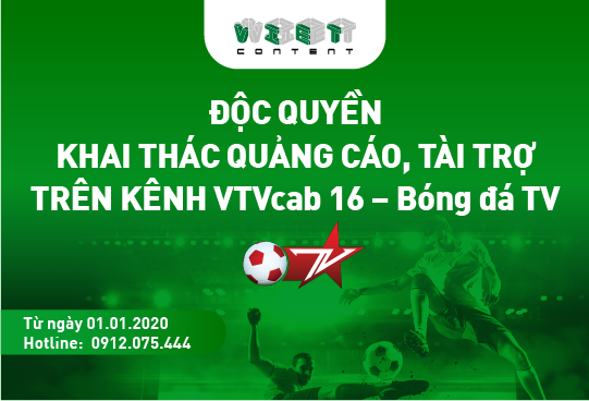 VietContent độc quyền khai thác quảng cáo, tài trợ trên kênh VTVcab 16 - Bongda TV